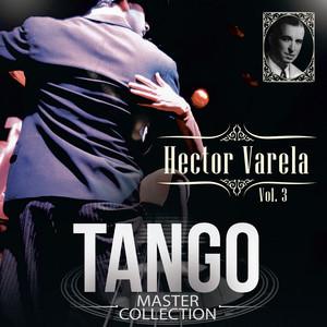 Tango Master Collection, Vol. 3: Hector Varela album