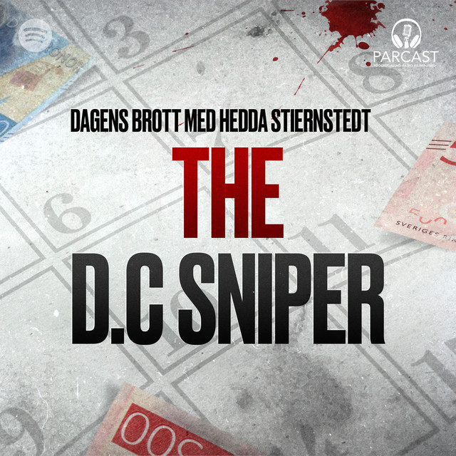 Hedda Stiernstedt: The D.C Sniper