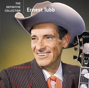 The Definitive Collection - Ernest Tubb