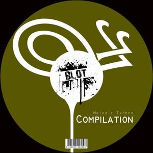 BLOT Compilation | MELODIC TECHNO album