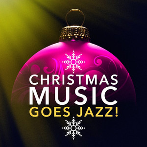 Christmas Music Goes Jazz! Albumcover