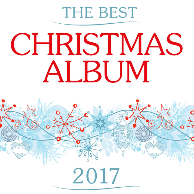 the best christmas album 2017 by various artists on spotify