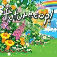 Futurecop!