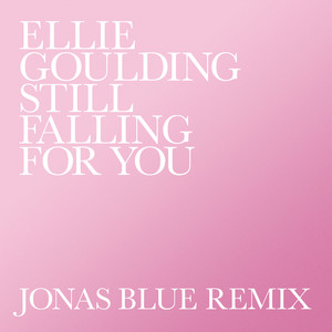 Still Falling For You (Jonas Blue Remix) Albümü