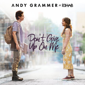 Don't Give Up On Me (with R3HAB) Albümü