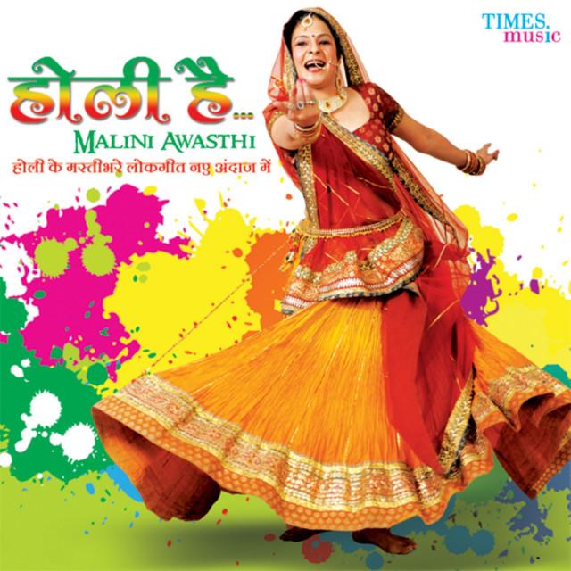 Holi Hai By Malini Awasthi On Spotify