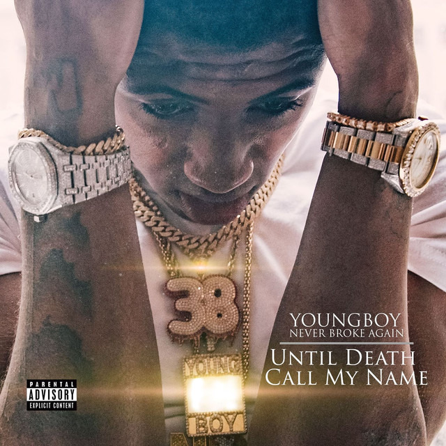 Album cover for Until Death Call My Name by YoungBoy Never Broke Again