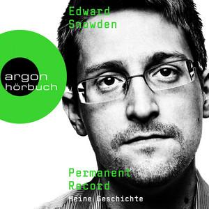 Permanent Record - Meine Geschichte (Ungekürzte Lesung) Audiobook