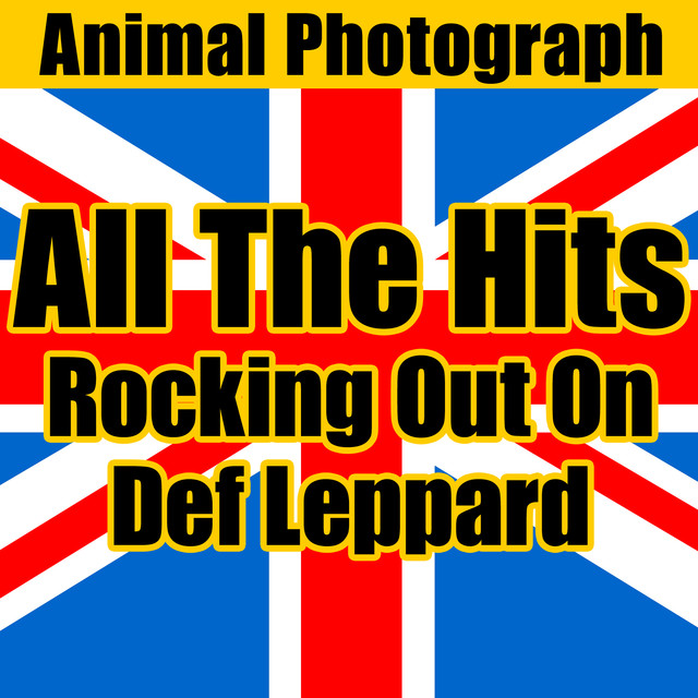 All the Hits: Rocking out on Greatest Def Leppard by Animal