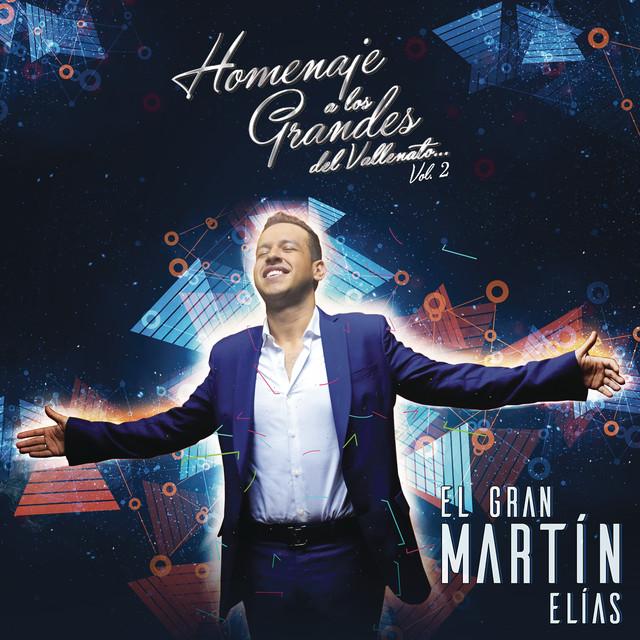 Album cover for Homenaje a Los Grandes Vol. 2 by El Gran Martín Elías