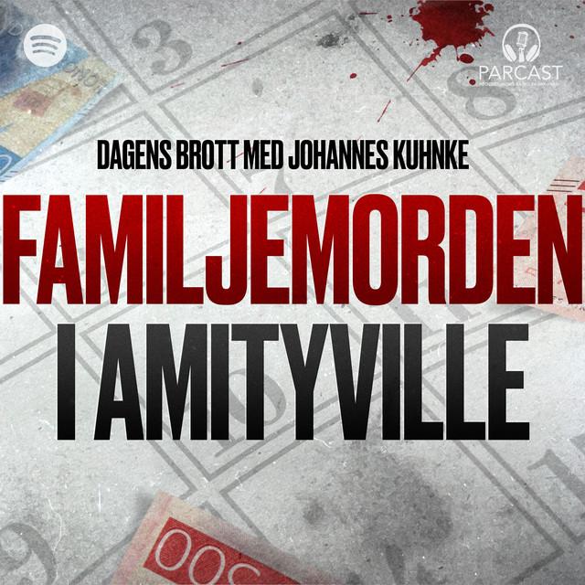 Johannes Kuhnke: Familjemorden i Amityville