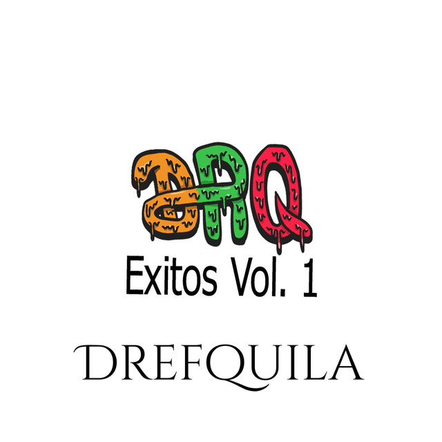 Album cover for Exitos Vol. 1 by DrefQuila