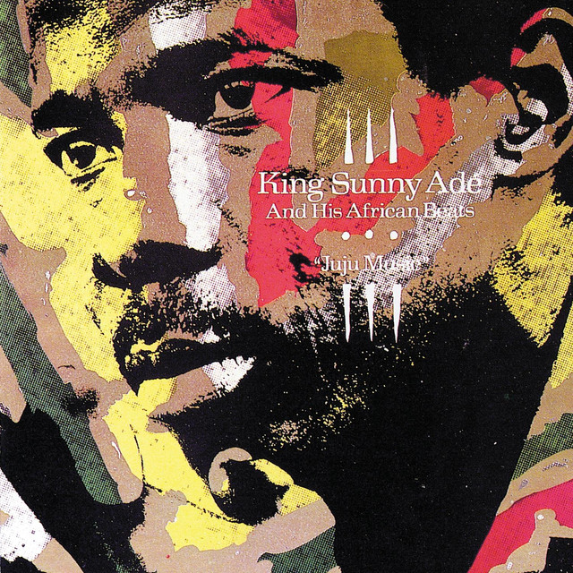 Juju Music by King Sunny Ade on Spotify
