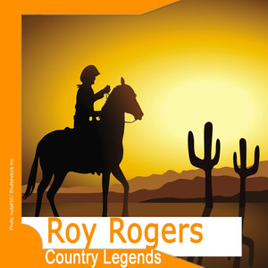Country Legends: Roy Rogers (Remastered) album