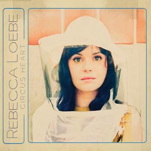 Circus Heart - Rebecca Loebe
