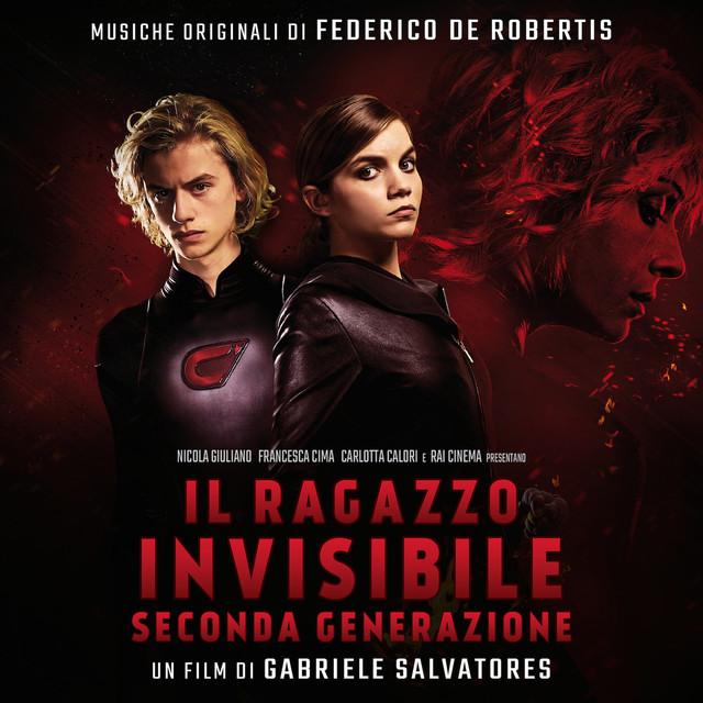 Album cover for Il Ragazzo Invisibile Seconda Generazione (Colonna Sonora Originale) by Federico De Robertis