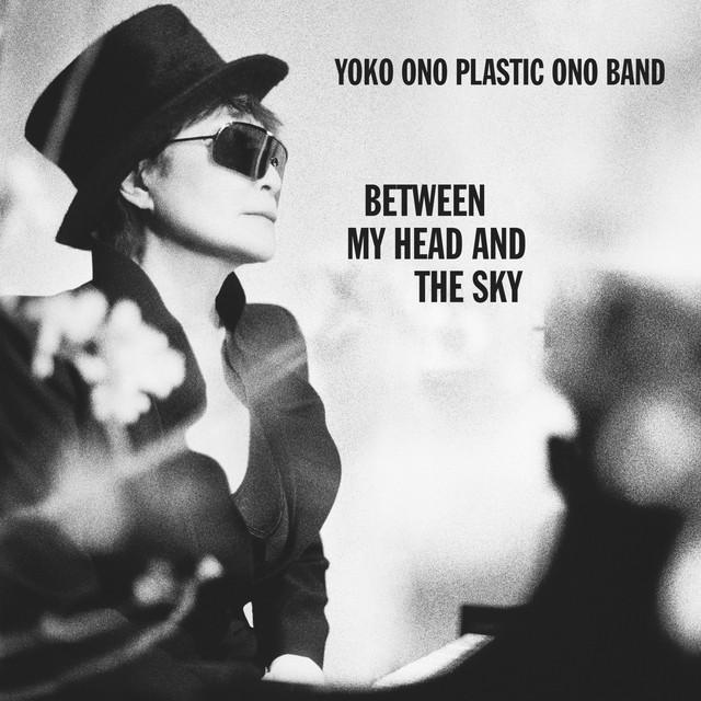 Yoko Ono, Plastic Ono Band Between My Head and the Sky album cover