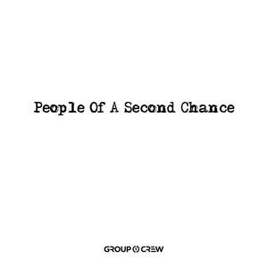 People Of A Second Chance