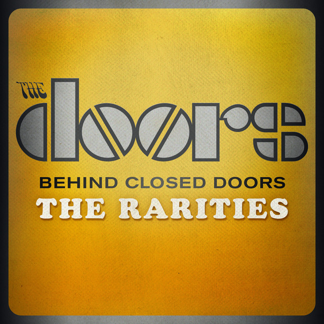 Behind Closed Doors - The Rarities