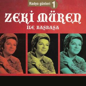 Radyo Günleri Zeki Müren ile Başbaşa, Vol. 1 Albümü