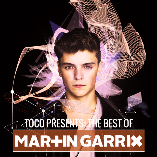 EDMXXL The Best Of Martin Garrix By Various Artists On Spotify