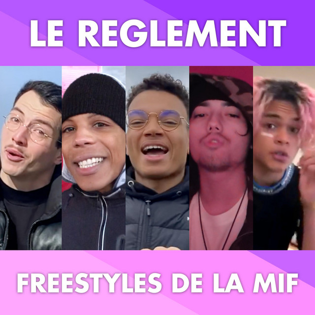 Freestyles de la Mif
