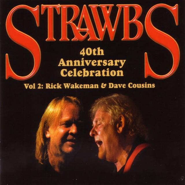40th Anniversary Celebration - Vol 2: Rick Wakeman & Dave Cousins