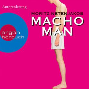 Macho Man (Gekürzte Fassung) Audiobook