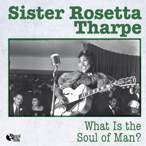 Sister Rosetta Tharpe, Sam Price Trio Strange Things Happening Every Day cover