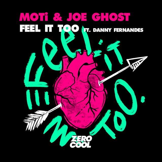 Feel It Too (feat. Danny Fernandes)