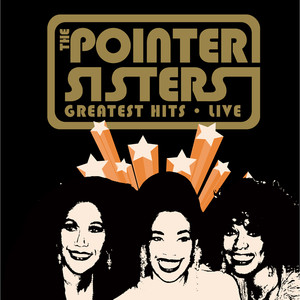 Greatest Hits Live - The Pointer Sisters