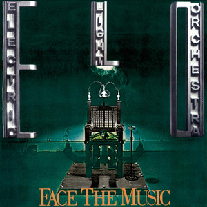 Face the Music - Electric Light Orchestra