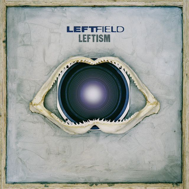 Leftism (Remastered)