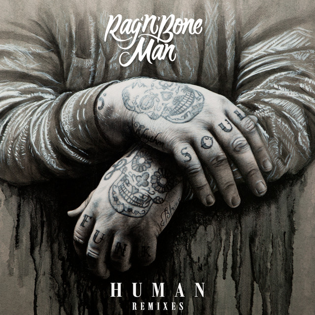 Album cover for Human (Remixes) by Rag'n'Bone Man