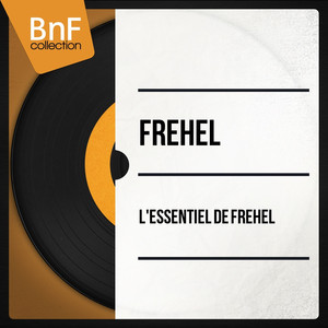 L'essentiel de Fréhel (Mono Version)