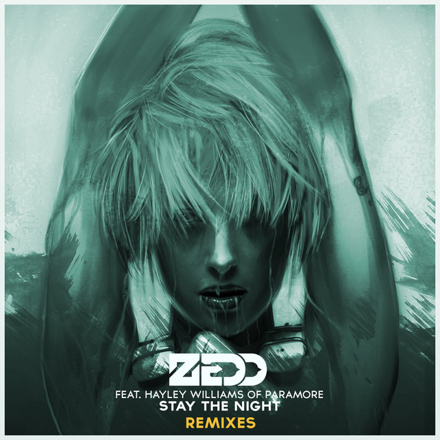 Stay The Night (Remixes Featuring Hayley Williams Of