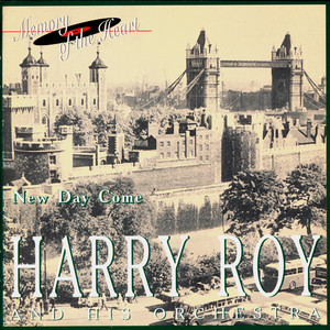 Harry Roy and His Orchestra: New Day Come album
