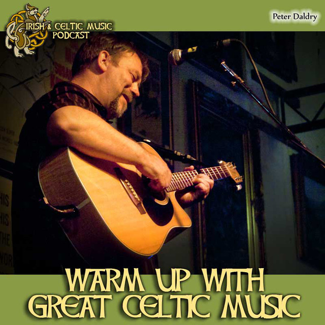 Warm Up with Great Irish & Celtic Music #388, an episode from Marc