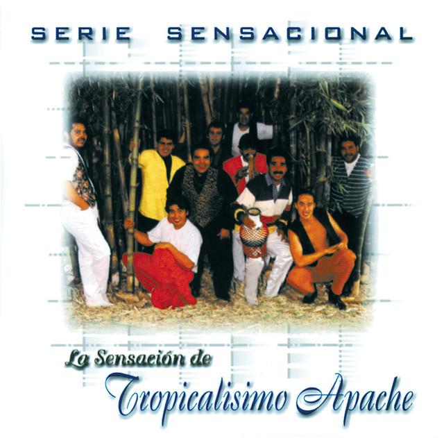 Serie Sensacional: Tropicalisimo Apache
