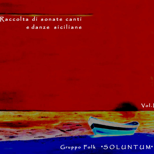 Songs and Sicilian Tarantella by Soluntum on Spotify