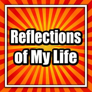 Reflections of My Life album