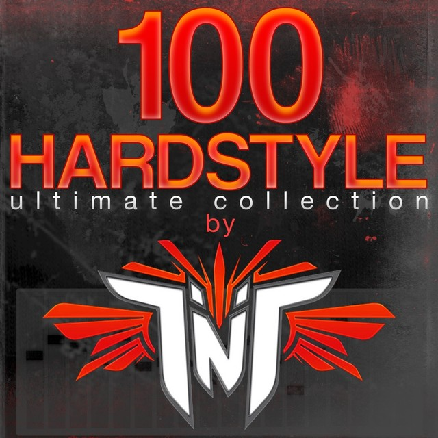 100 Hardstyle Ultimate Collection