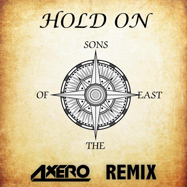Hold On (Axero Remix)