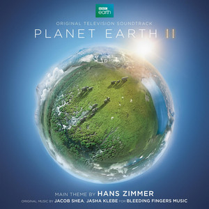Planet Earth II - Original Television Soundtrack album