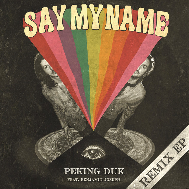 Say My Name (Remix EP)