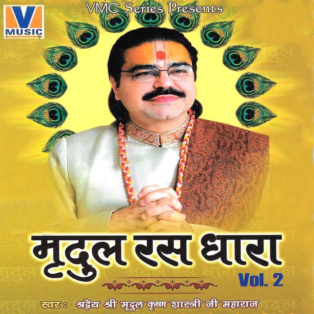 Mere Sir Par Haath Rakho Radha Rani, a song by Shradheya Mridul