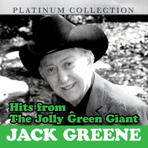 Hits from the Jolly Green Giant: Jack Greene album
