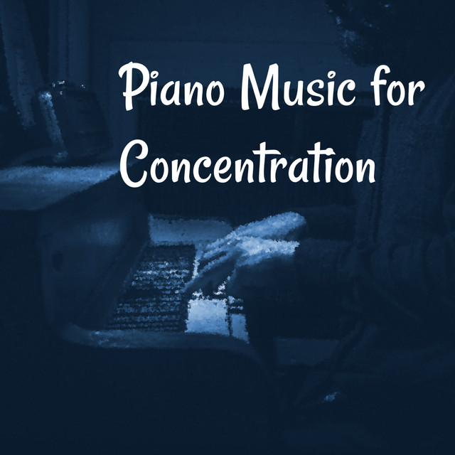 Piano Music for Concentration – Exam Study Background Music