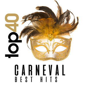 Top 40 Carneval Best Hits