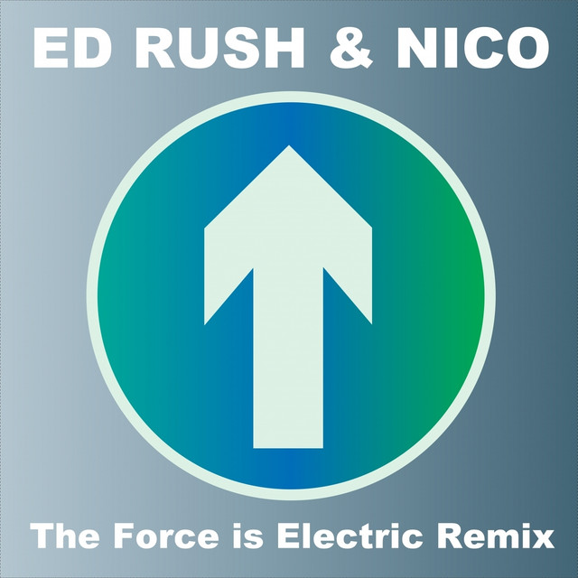 The Force Is Electric (Remix) [2014 Remaster]
